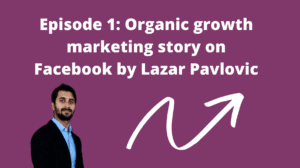 How to do organic growth marketing